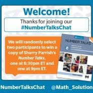 number talks book cover over orange text box | welcome! thanks for joining our #numbertalkschat we will randomly select two participants to win a copy of sherry parrishe's number talks, one at 8:30px ET and one at 9pm ET. #numbertalkschat @mathsolutions