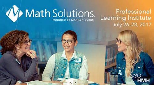 Math Solutions Professional Learning Institute 2017