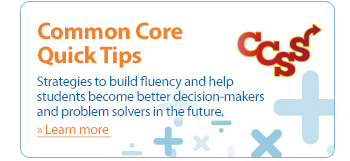 Common Core Quick Tips