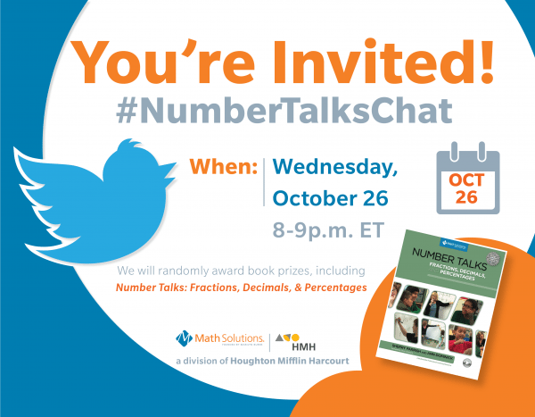 twitter bird icon, oct 26 calendar graphic, number talks fractions, decimals, and percentages book cover | you're invited! #numbertalkschat when: wednesday, october 26, 8-9p.m. ET. we will randomly award book prizes, including Number Talks: Fraction, Decimals, &  Percentages.