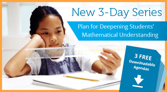New 3-Day Series | Plan for Deepening Students' Mathematical Understanding