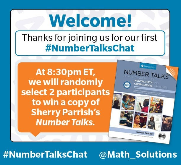 illustrated invite, thanking audience for joining the live twitter chat on August 31st, 2016 | Welcome! Thank you for joining our #NumberTalksChat. We will randomly select two participants to win a copy of Sherry Parrish's Number Talks, one at 8:30pm ET, and one at 9pm ET #NumberTalksChat @MathSolutions