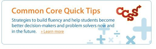 2013 Common Core Quick Tips