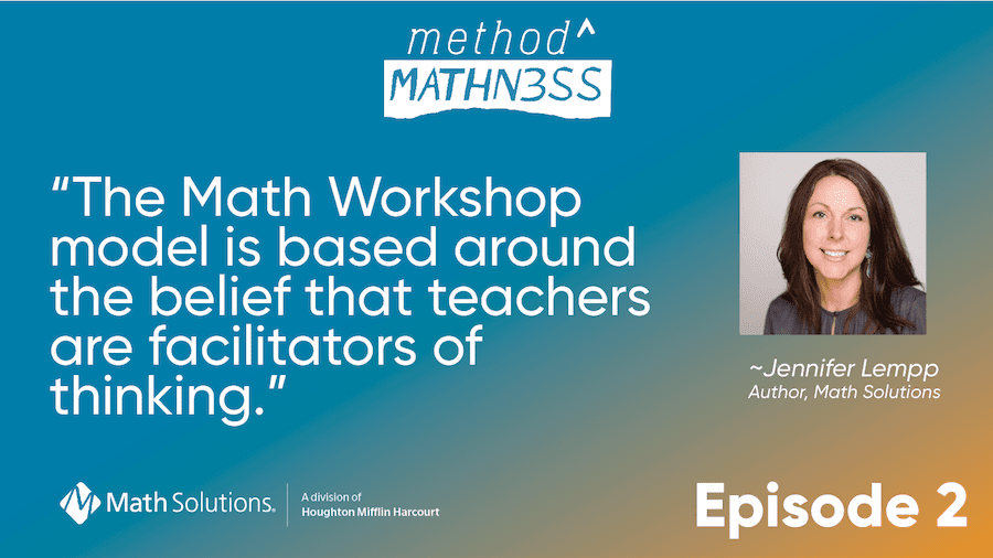 Math Workshop Jennifer Lempp Method to the Mathness podcast