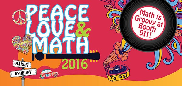 psychedelic illustrations of peace signs, hearts, a record player, and haight and ashbury street signs | peace, love & math, 2016; math is groovy at booth