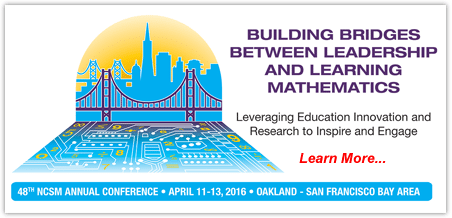 illustration of golden gate bridge and san francisco skyline with circuit boards instead of water | building bridges between leadership and learning mathematics; leveraging educatino innovation and research to inspire and engage, learn more... 48th NCSM annual conference • april 11-13, 2016 –oakland - san francisco bay area