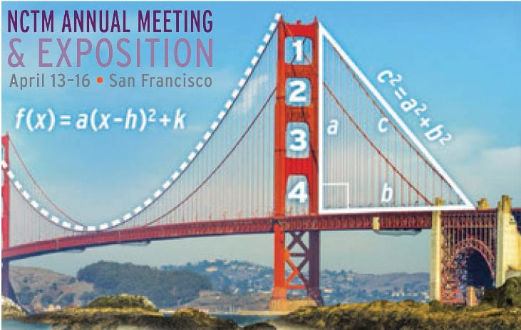 golden gate bridge with math notations overlaid on top of it | NCTM annual meeting & exposition april 13-16 • san francisco